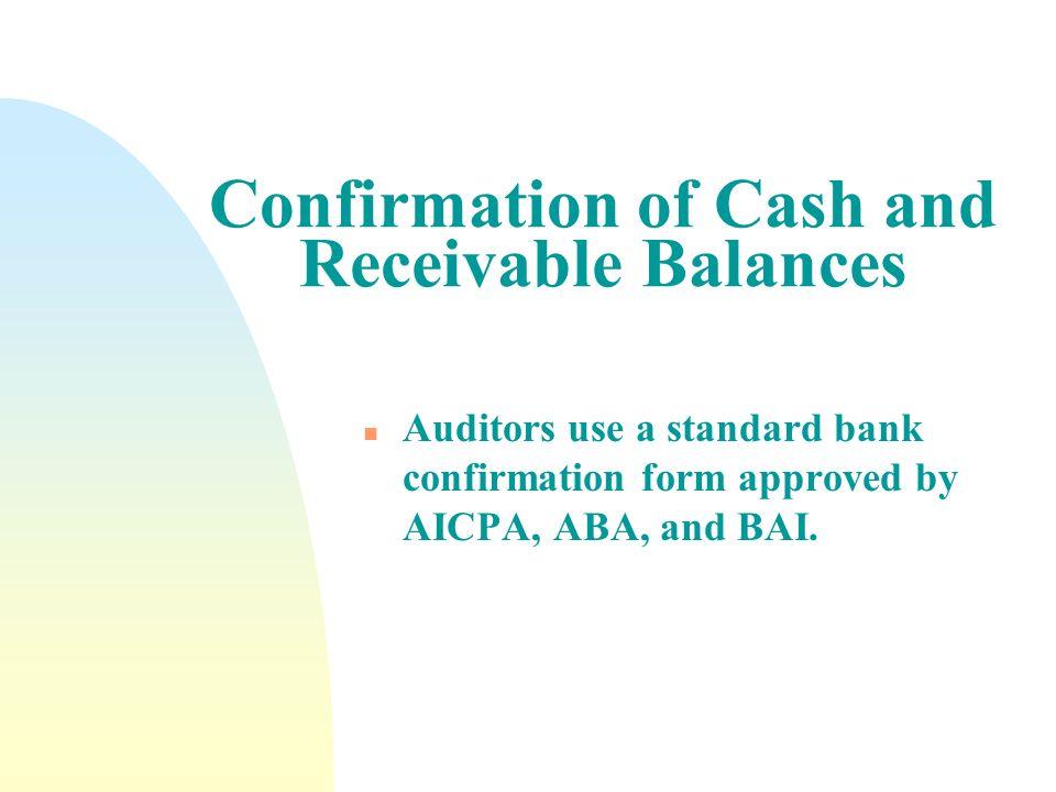Confirmation of Cash and Receivable Balances