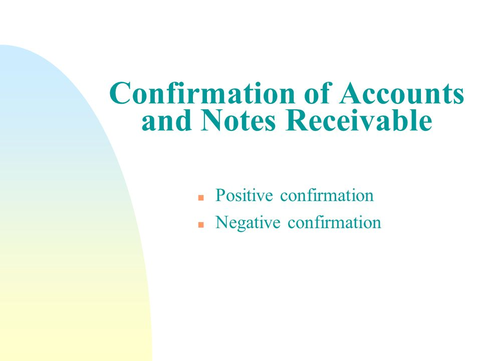 Confirmation of Accounts and Notes Receivable