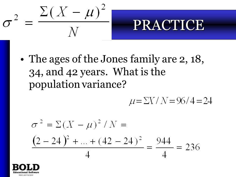 3-35 PRACTICE. The ages of the Jones family are 2, 18, 34, and 42 years.