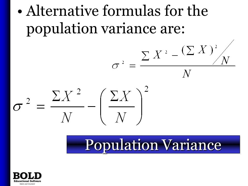 Alternative formulas for the population variance are: