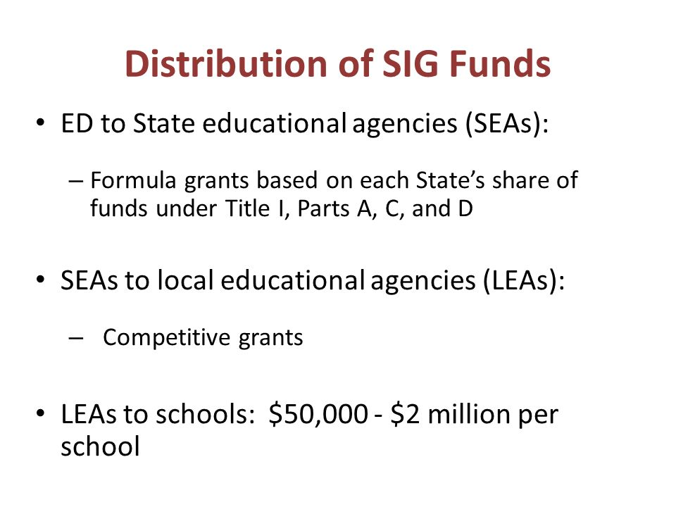 Distribution of SIG Funds