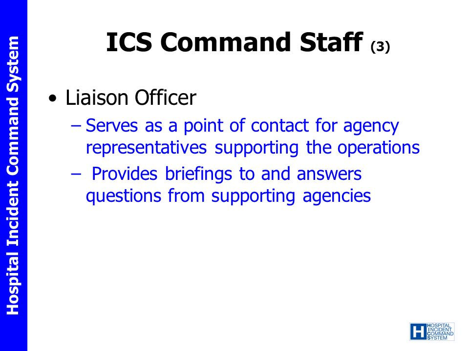 ICS Command Staff (3) Liaison Officer