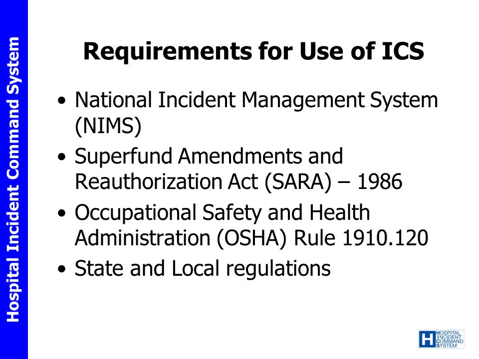 Requirements for Use of ICS