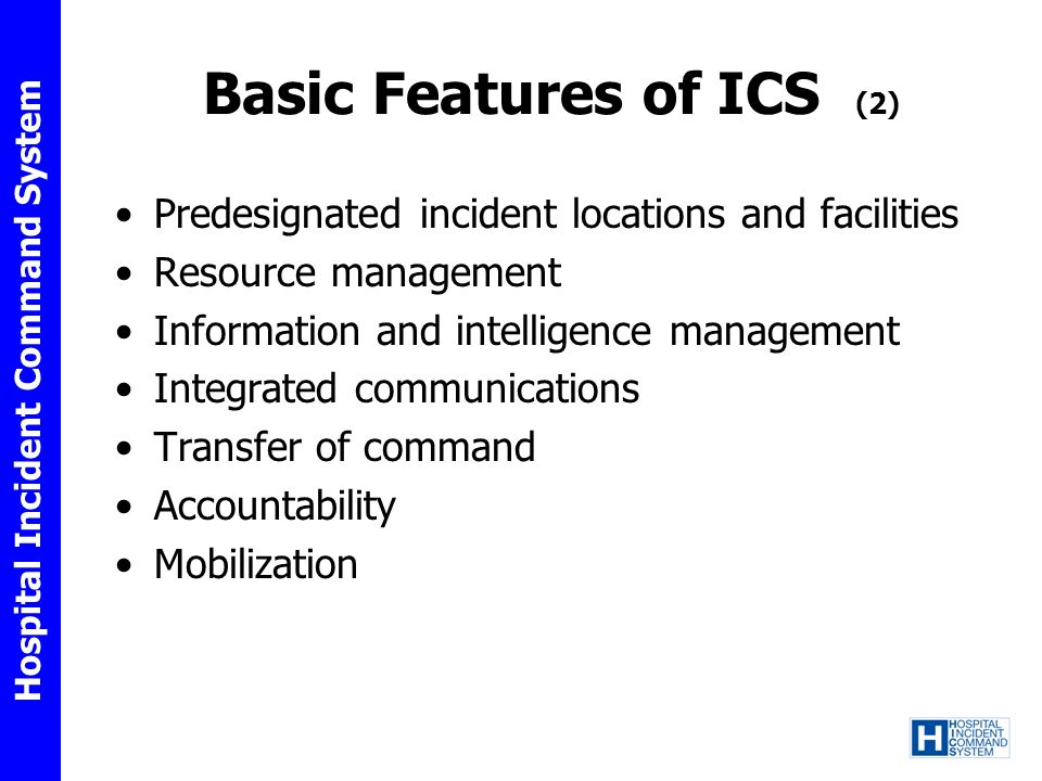 Basic Features of ICS (2)