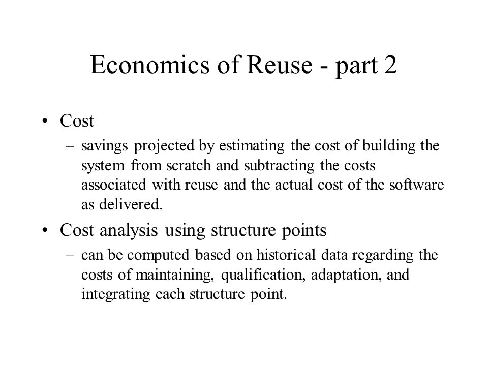 Economics of Reuse - part 2