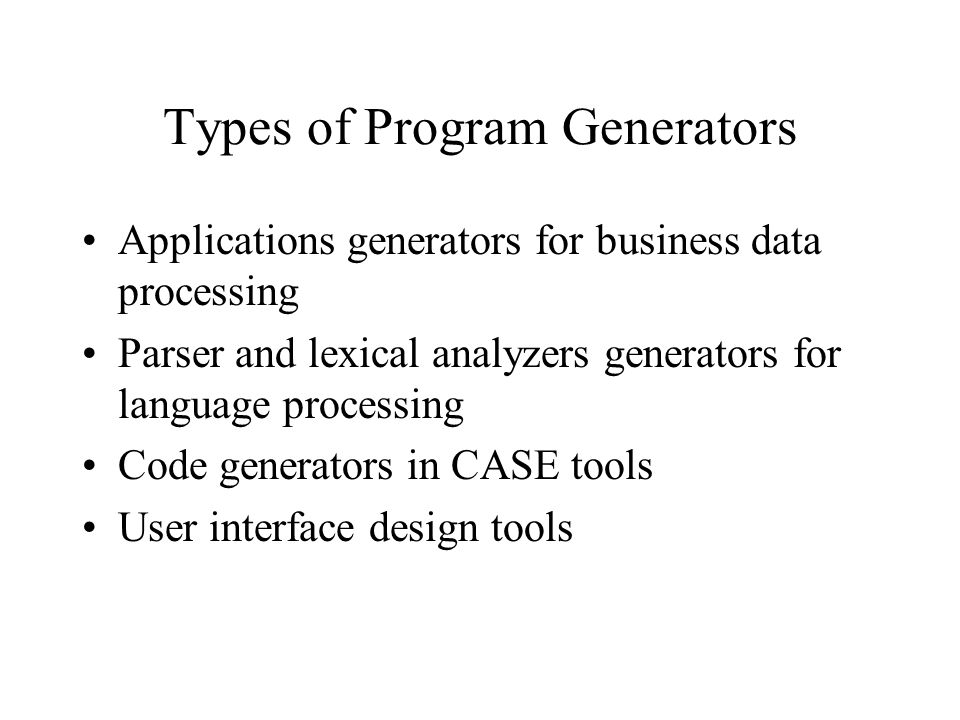 Types of Program Generators