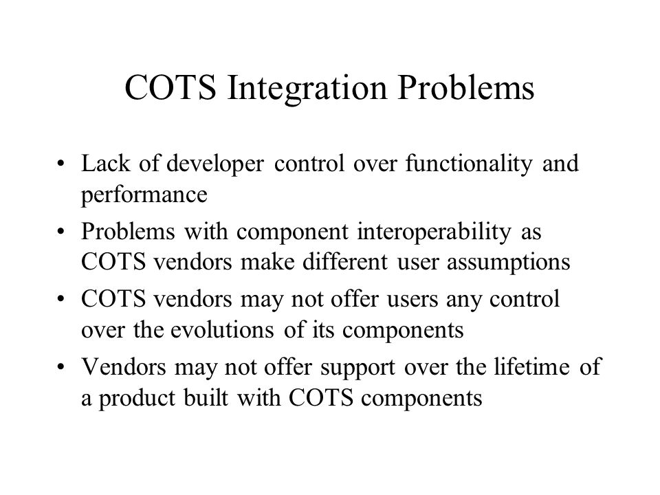 COTS Integration Problems