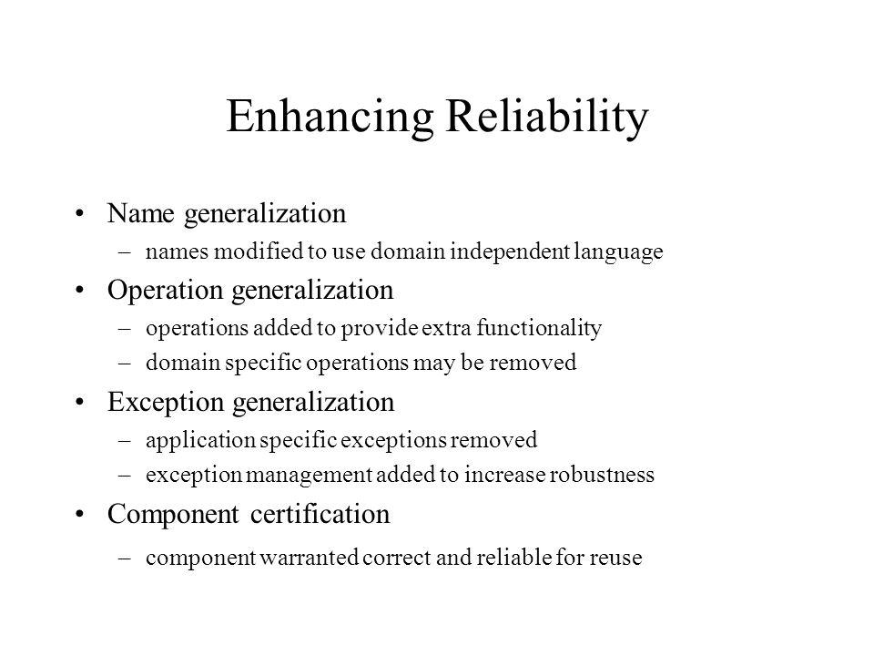 Enhancing Reliability