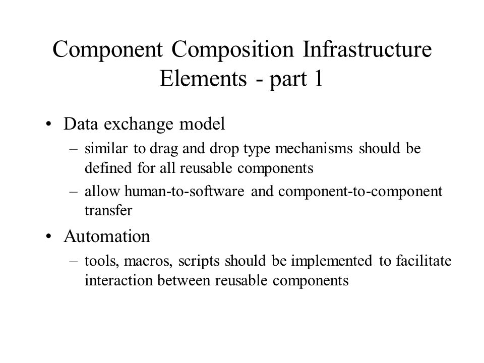 Component Composition Infrastructure Elements - part 1