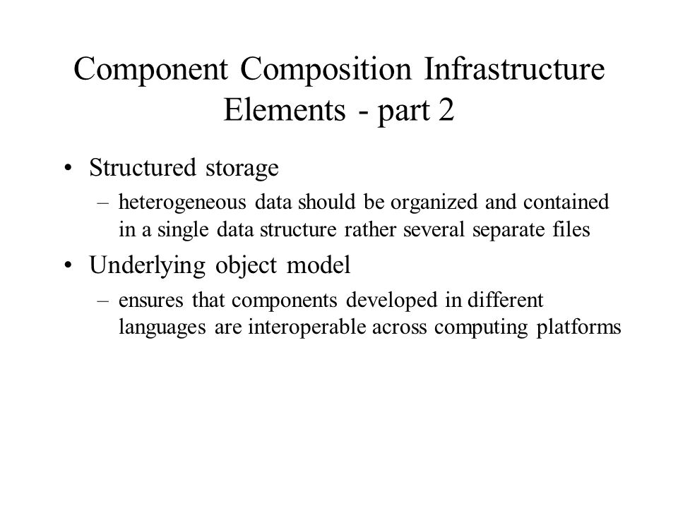 Component Composition Infrastructure Elements - part 2