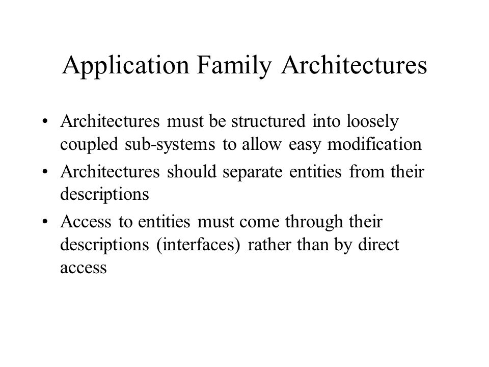 Application Family Architectures