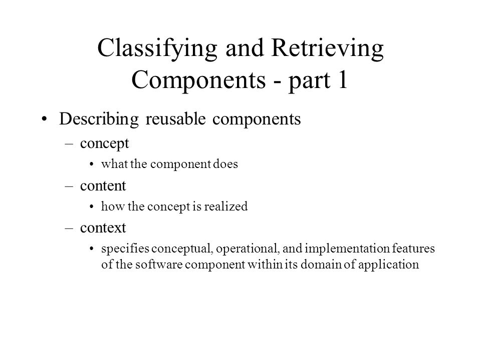 Classifying and Retrieving Components - part 1