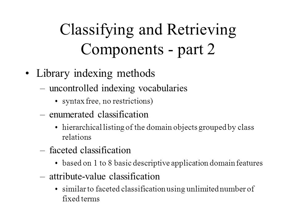 Classifying and Retrieving Components - part 2