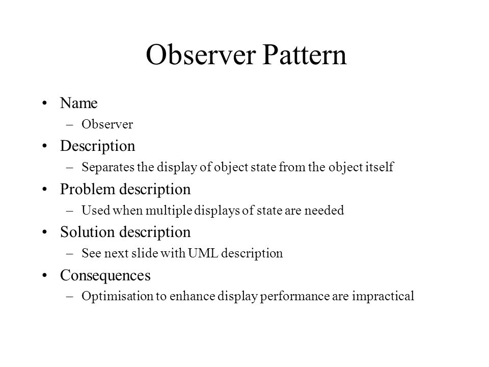 Observer Pattern Name Description Problem description