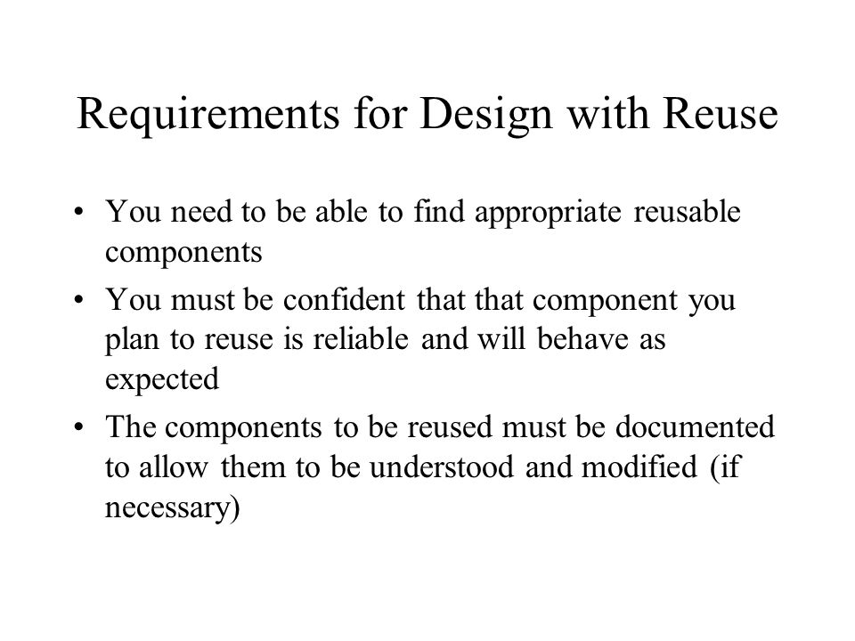 Requirements for Design with Reuse