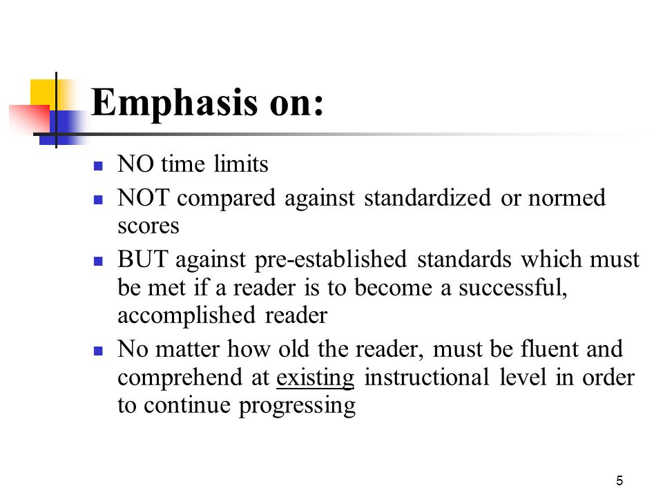 Emphasis on: NO time limits