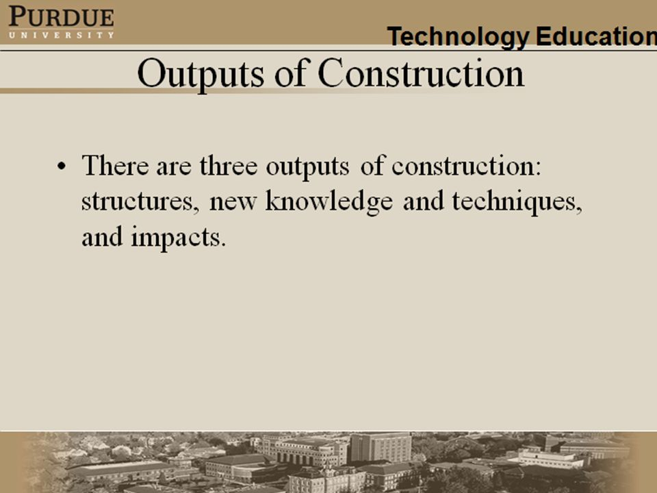 Outputs of Construction