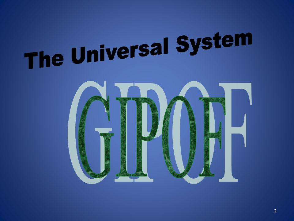 The Universal System GIPOF