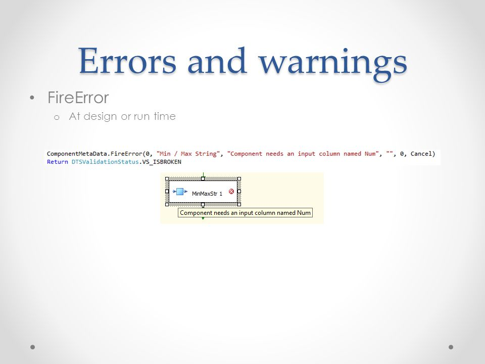 Errors and warnings FireError At design or run time