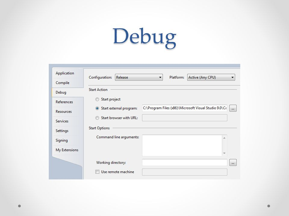 Debug Can use MessageBox's , which is simple though a pain.