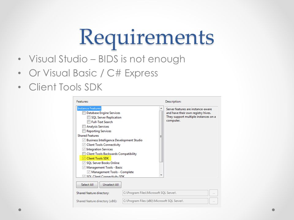 Requirements Visual Studio – BIDS is not enough
