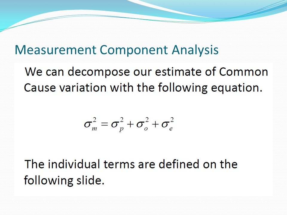 Measurement Component Analysis