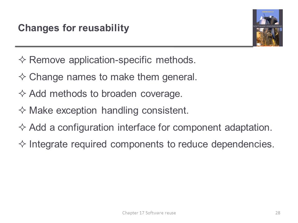 Changes for reusability