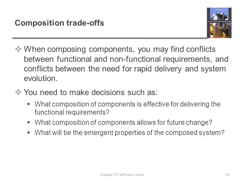 Composition trade-offs