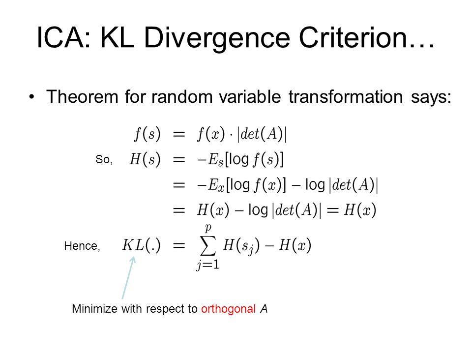 ICA: KL Divergence Criterion…
