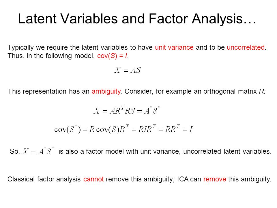 Latent Variables and Factor Analysis…