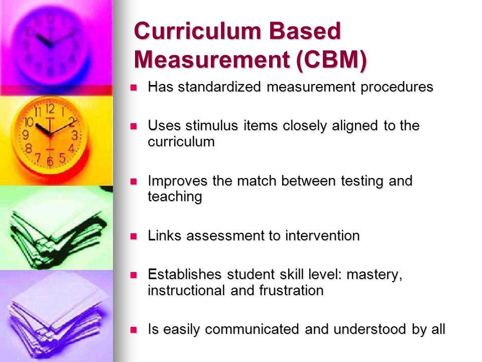 Curriculum Based Measurement (CBM)