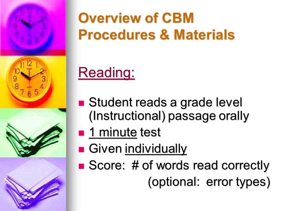 Overview of CBM Procedures & Materials