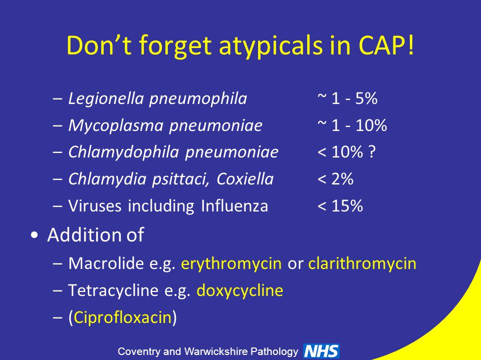 Don't forget atypicals in CAP!