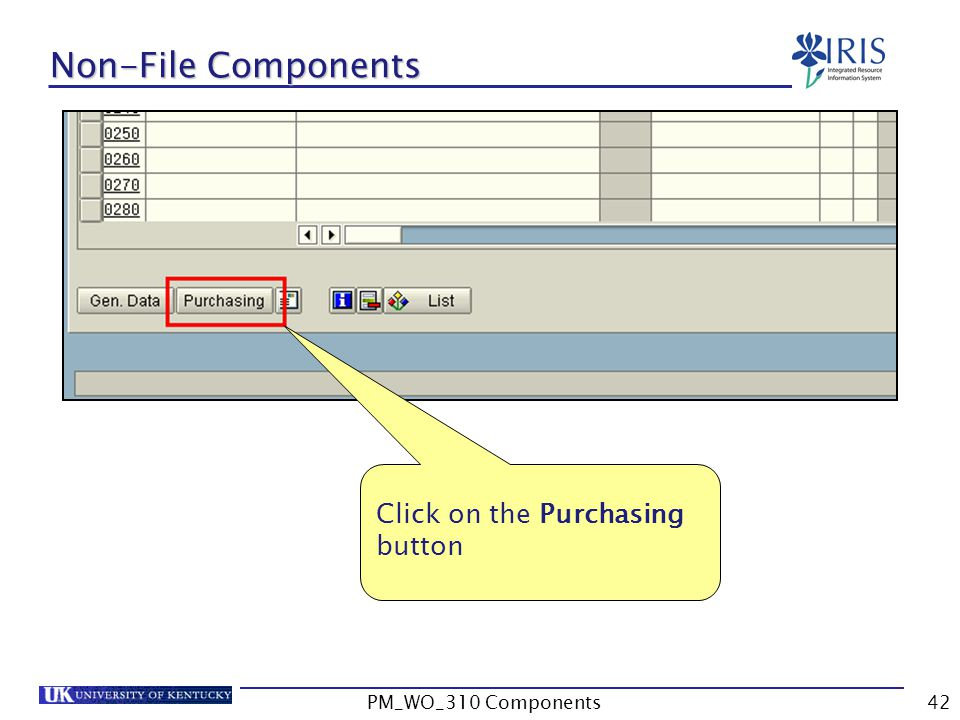 Non-File Components Click on the Purchasing button