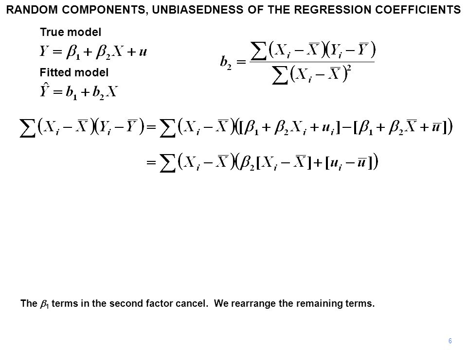 RANDOM COMPONENTS, UNBIASEDNESS OF THE REGRESSION COEFFICIENTS