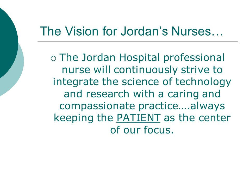 The Vision for Jordan's Nurses…
