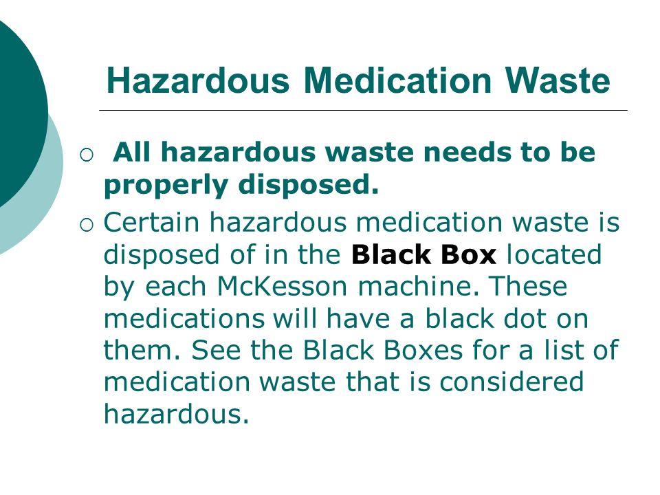 Hazardous Medication Waste