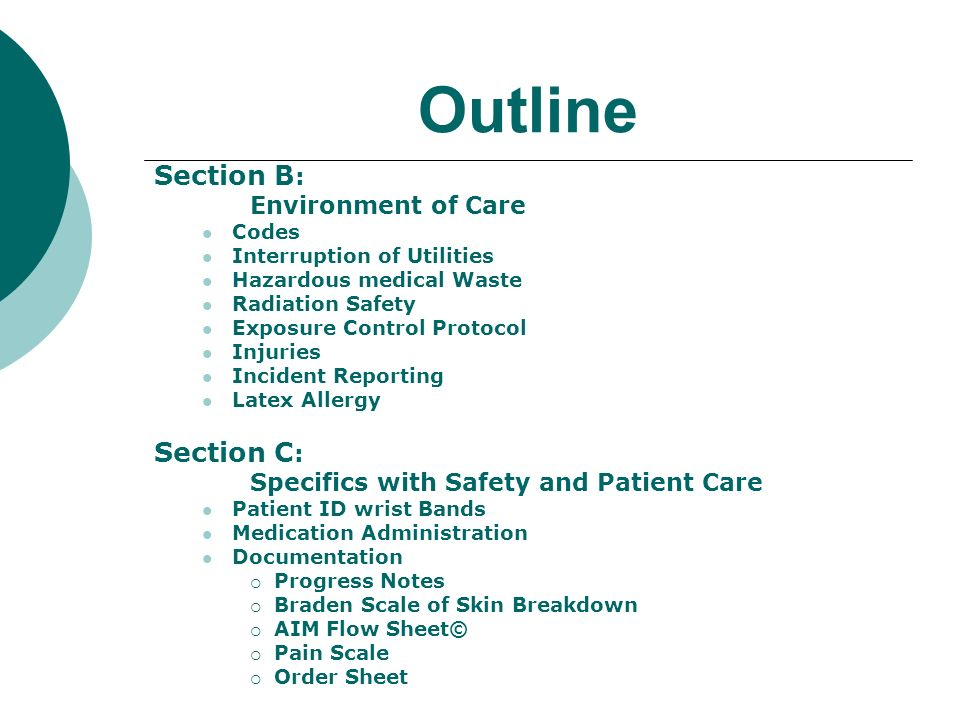 Outline Section B: Section C: Environment of Care