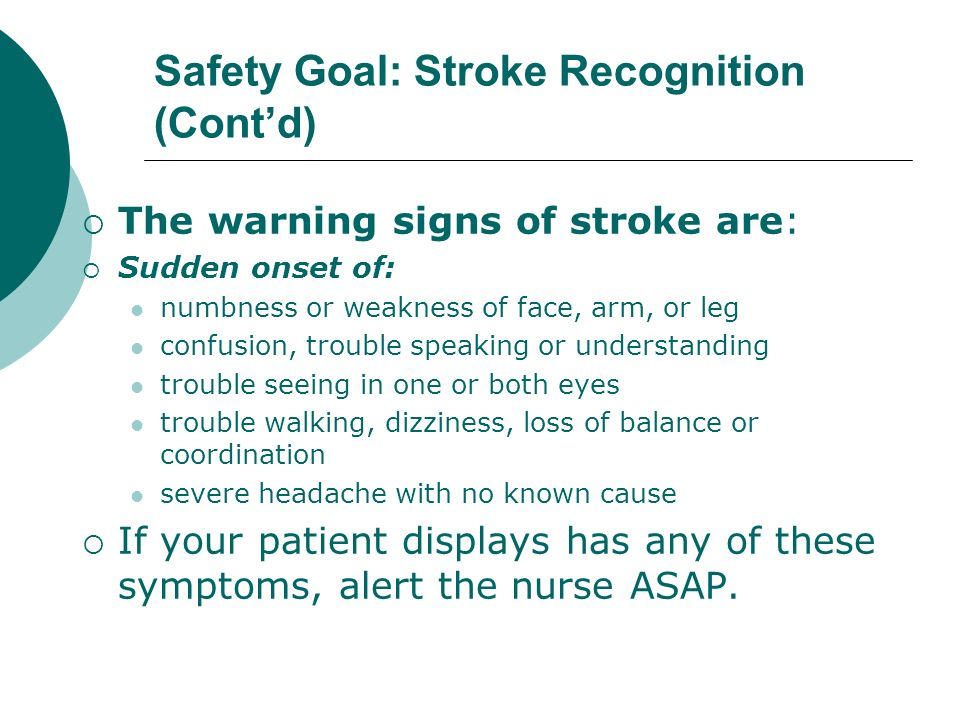 Safety Goal: Stroke Recognition (Cont'd)