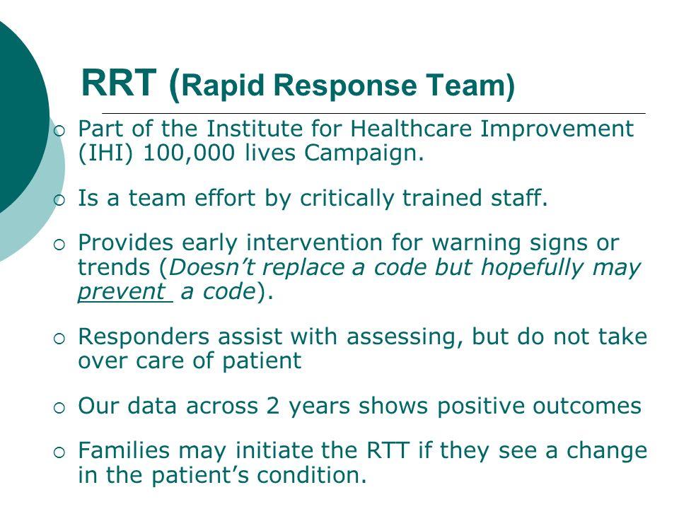 RRT (Rapid Response Team)