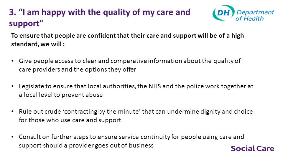 3. I am happy with the quality of my care and support