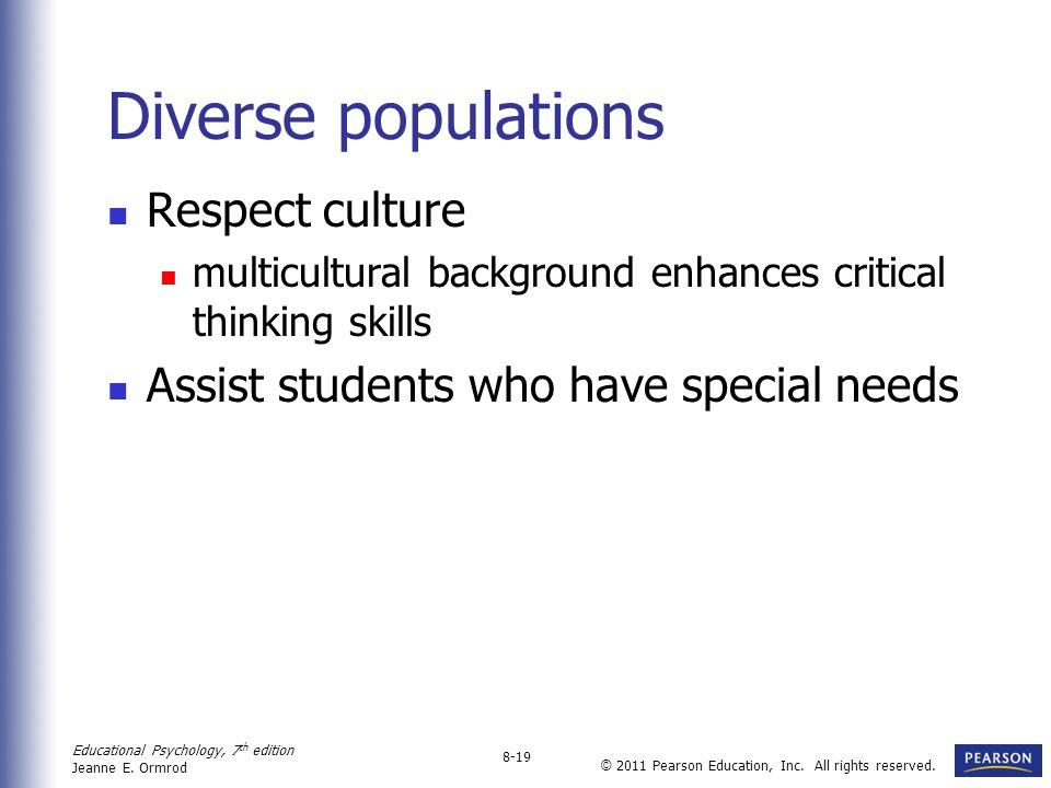 Diverse populations Respect culture