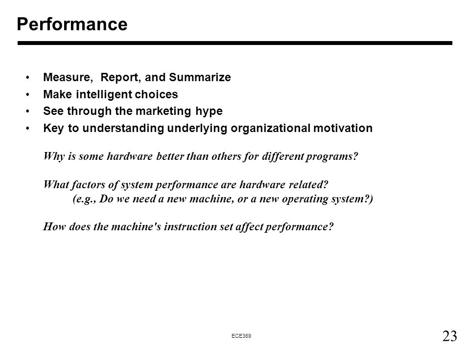 Performance Measure, Report, and Summarize Make intelligent choices