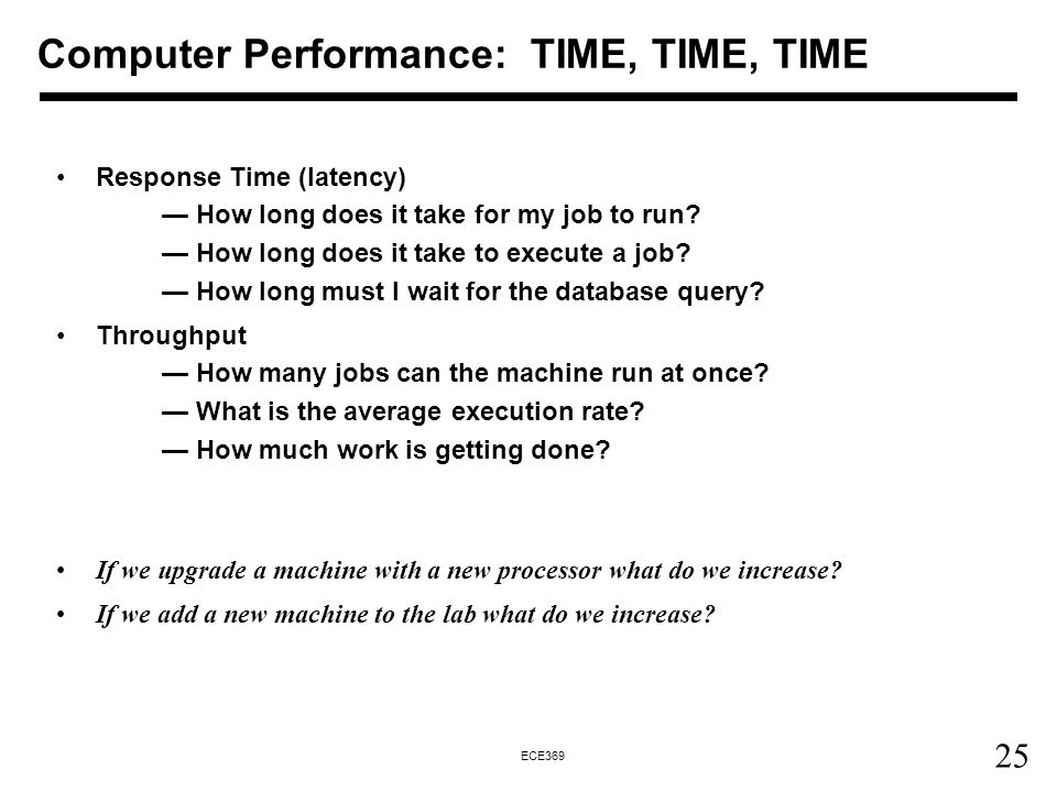 Computer Performance: TIME, TIME, TIME