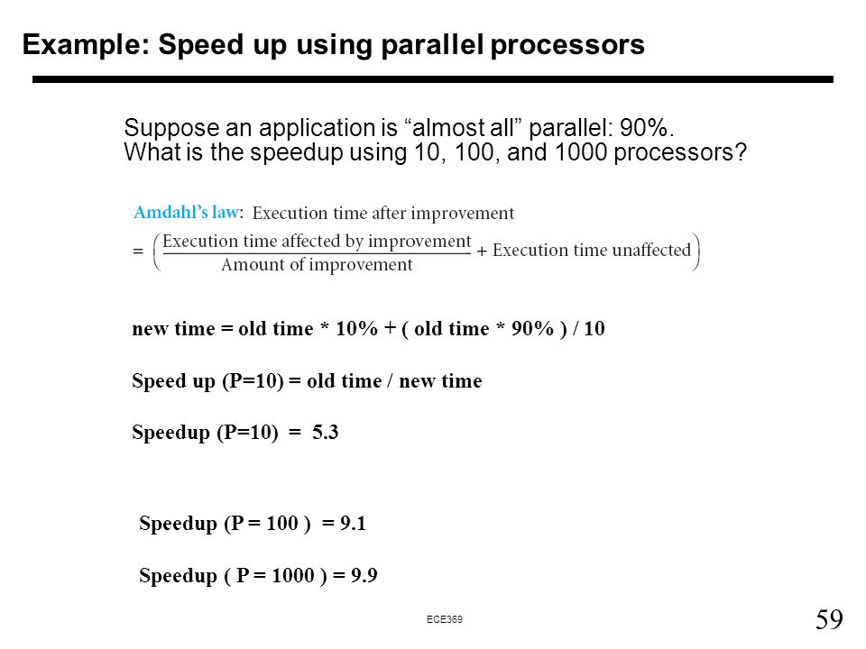 Example: Speed up using parallel processors