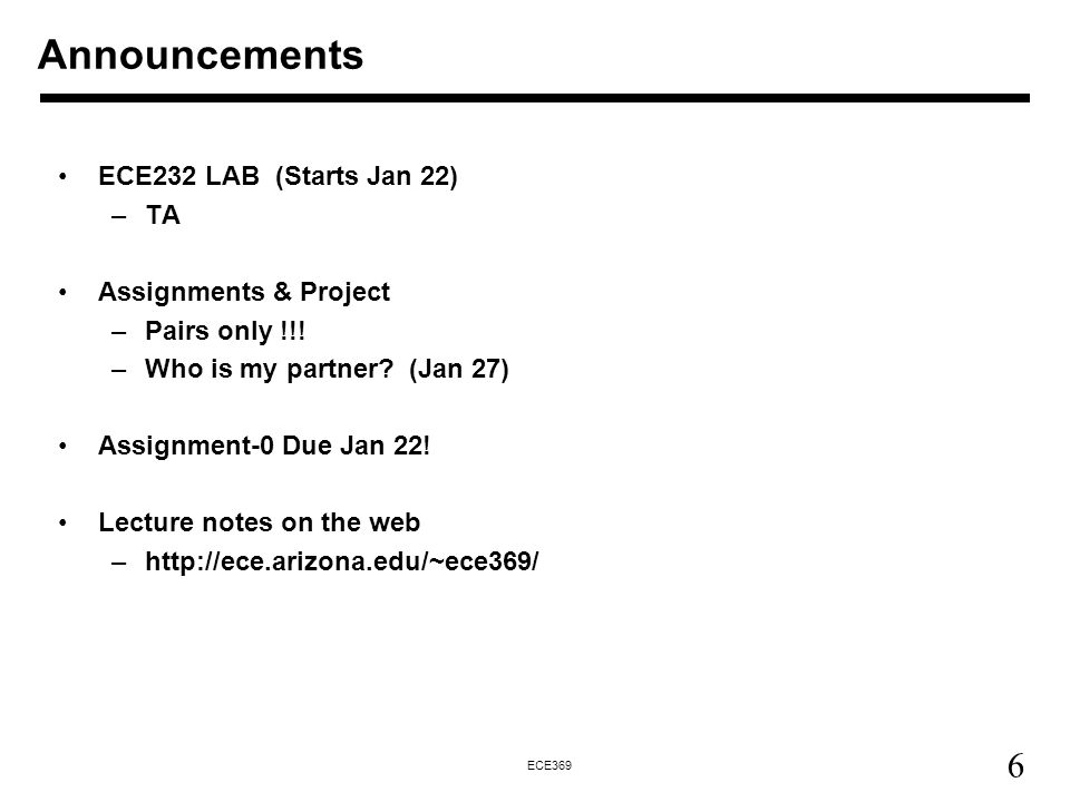 Announcements ECE232 LAB (Starts Jan 22) TA Assignments & Project