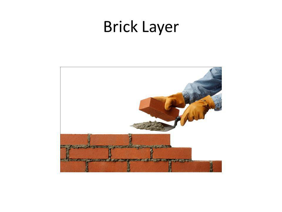Brick Layer