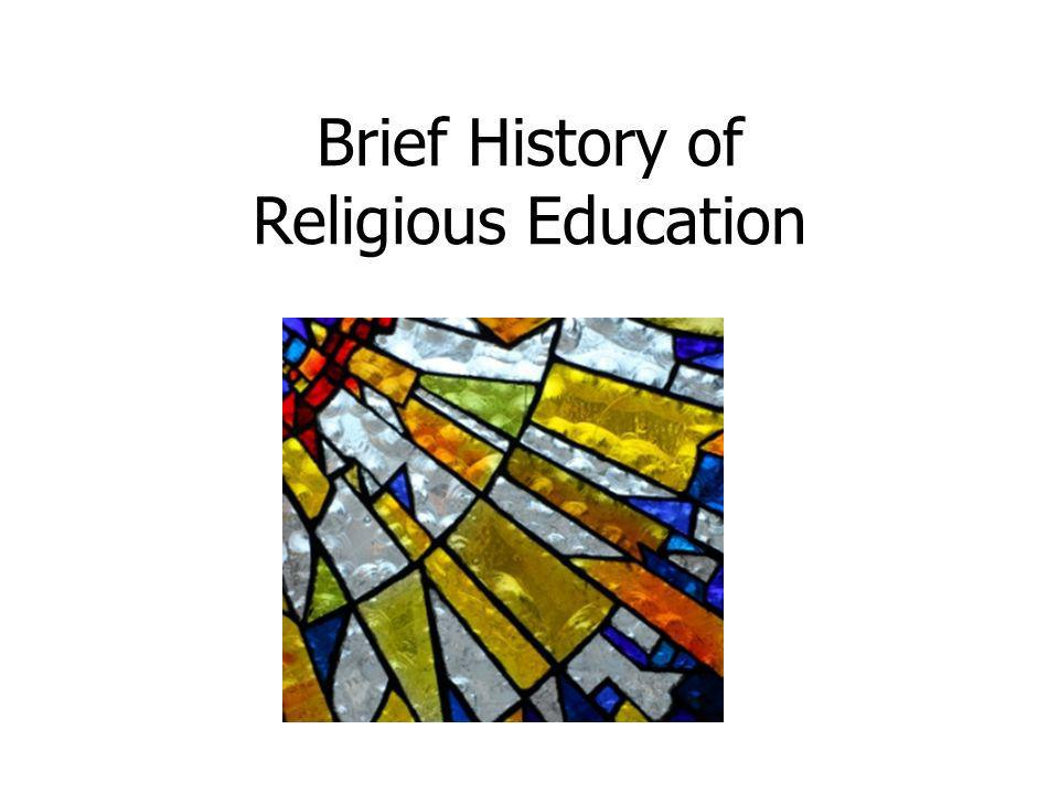 Brief History of Religious Education