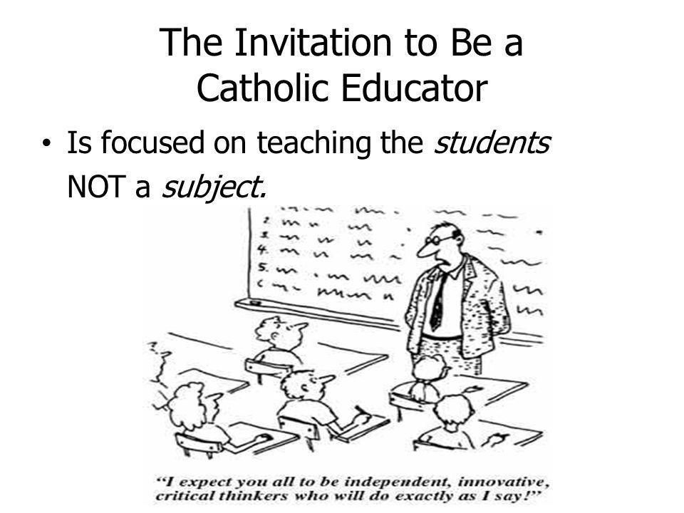 The Invitation to Be a Catholic Educator