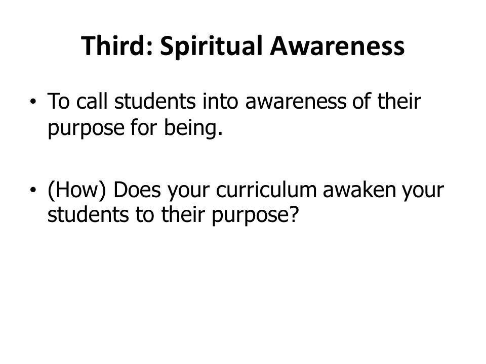 Third: Spiritual Awareness